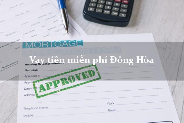 Vay tiền miễn phí Đông Hòa Phú Yên