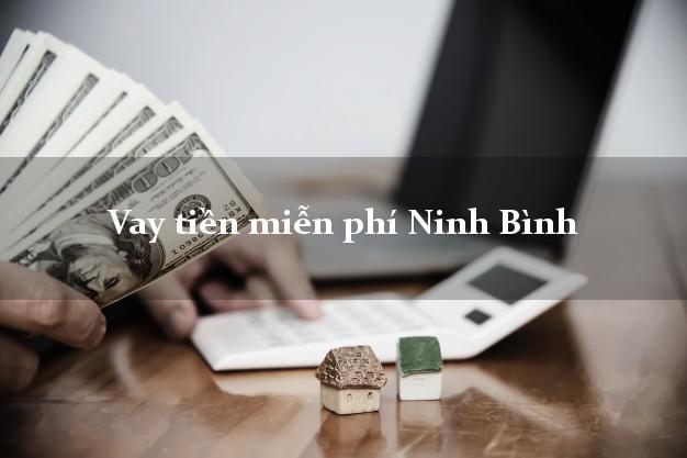 Vay tiền miễn phí Ninh Bình