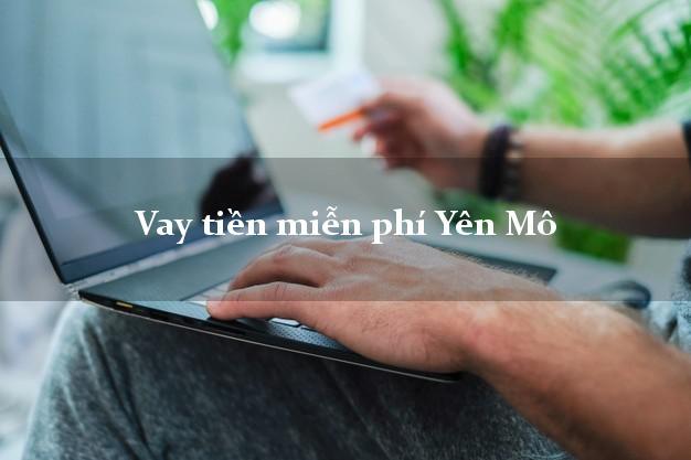 Vay tiền miễn phí Yên Mô Ninh Bình